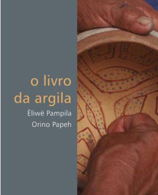 Iepé – Instituto de Pesquisa e Formação Indígena: Iepé publica livro sobre a arte cerâmica dos povos Wayana e Aparai