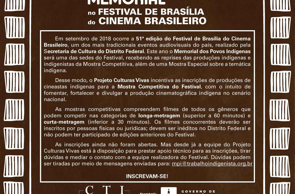 CTI: Memorial dos Povos Indígenas no Festival de Cinema Brasília
