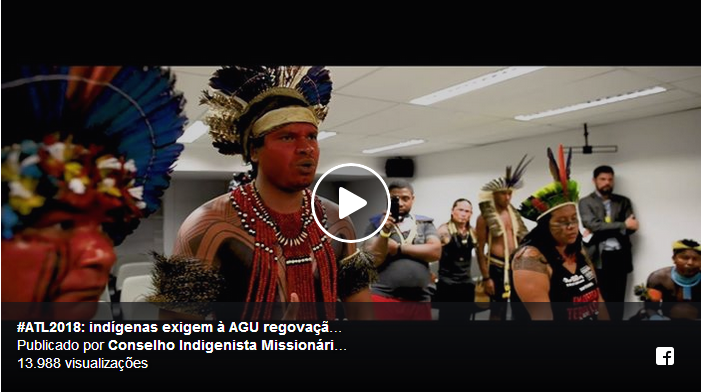 """CONSELHO INDIGENISTA MISSIONÁRIO: Vídeo: indígenas exigem da AGU regovação do """"Parecer do Genocídio"""""""