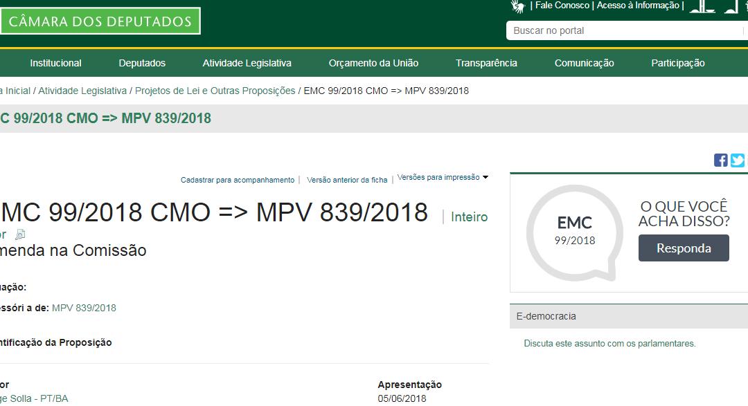 CÂMARA PROPOSIÇÃO: EMC 99/2018 CMO => MPV 839/2018