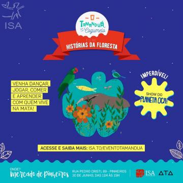 ISA: O tamanduá, o cogumelo e outras histórias da floresta