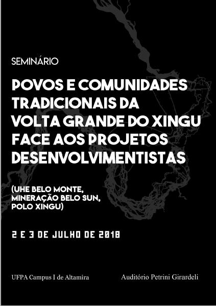 MOVIMENTO XINGU VIVO: Seminário discute impactos de grandes projetos no Xingu