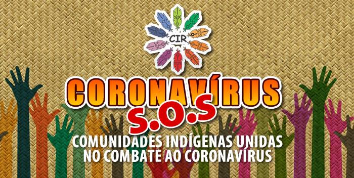 CIR: COVID-19: Conselho Indígena de Roraima arrecada doações para ajudar comunidades a enfrentar pandemia