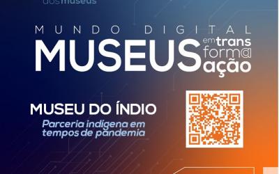 FUNAI: Museu do Índio apresenta série de vídeos com parceiros indígenas na 14ª Primavera de Museus