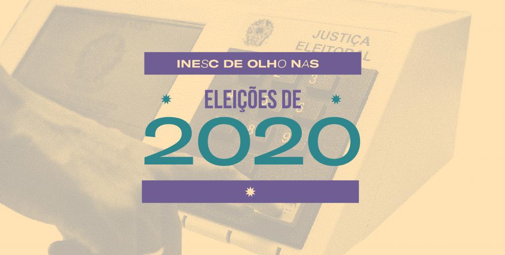 INESC: Busca por representatividade nas Eleições 2020