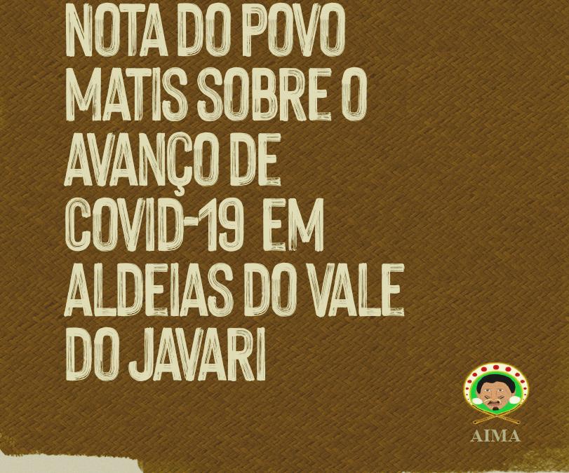 APIB: Nota do povo Matis sobre o avanço de Covid-19 em aldeias do Vale do Javari