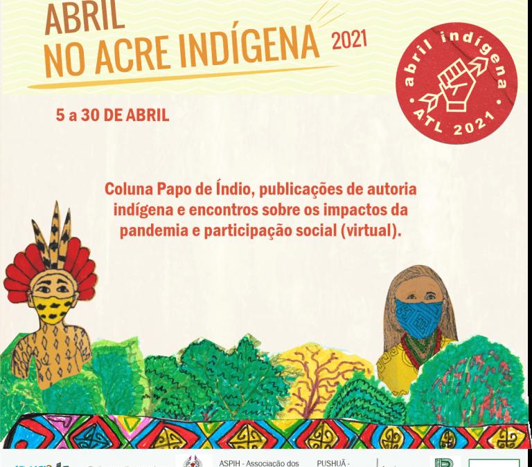 CPI- ACRE: Abril no Acre Indígena 2021