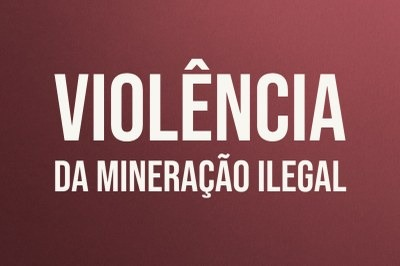 MPF: Grupo pró-garimpo rouba associação de mulheres indígenas no Pará e MPF pede reforço urgente na segurança