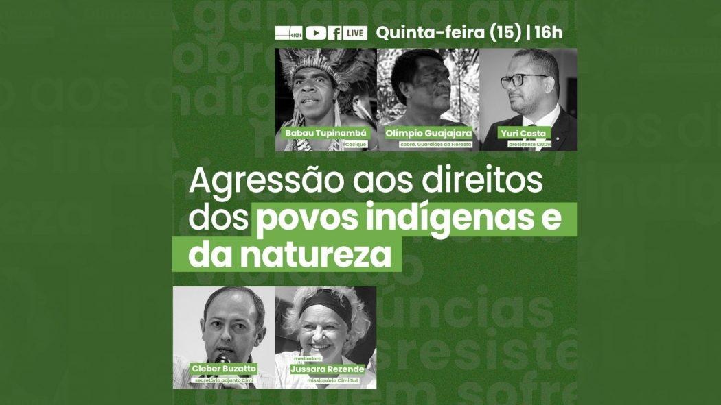 CIMI: Live do Cimi debate agressão aos direitos dos povos indígenas e da natureza