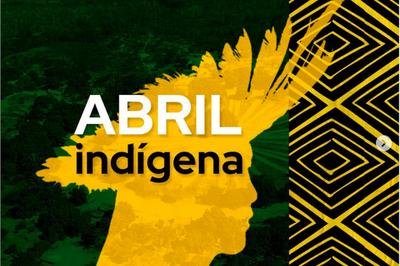 MPF: #AbrilIndígena: MPF aponta retrocessos na política indigenista do Estado brasileiro