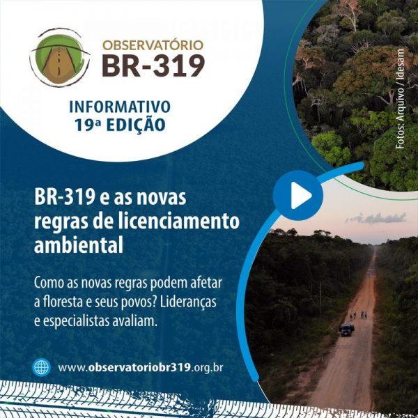 IEB: 19º Informativo Observatório BR-319